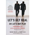 预订 Let's Get Real or Let's Not Play: Transforming the Buyer