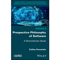 预订 Prospective Philosophy of Software: A Simondonian Study