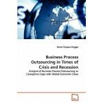 【预订】Business Process Outsourcing in Times of Crisis and Rec