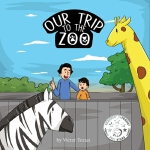 预订 Our Trip to the Zoo [ISBN:9781543985283]