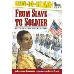 预订 From Slave to Soldier: Based on a True Civil War Story [