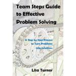 预订 Team Steps Guide to Effective Problem Solving: A Step by