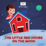 预订 The little red house on the moon [ISBN:9781536847246]