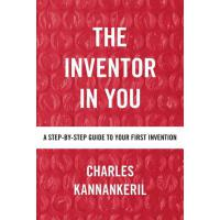 预订 The Inventor in You: A Step-By-Step Guide to Your First