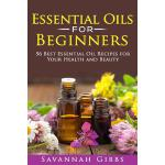 预订 Essential Oils for Beginners: 56 Best Essential Oil Reci