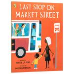 【中商原版】市场街最后一站 英文原版绘本 Last Stop on Market Street 凯迪克银奖 纽伯瑞儿童