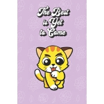 预订 The Best Is Yet To Come: Kitten Gifts for Girls and Wome