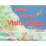 预订 Peter Parrot Visits Africa [With CD] [ISBN:9780854871209
