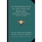 预订 An Introduction to the Study of Rhetoric: Lessons in Phr