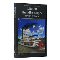 密西西比河上的生活 英文原版 Life on the Mississippi 进口书 马克吐温 Mark Twain
