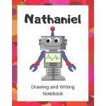 预订 Nathaniel: Drawing and Writing Notebook for Kids who Lov