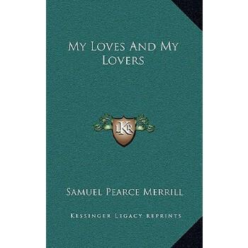 【预订】My Loves and My Lovers 预订商品,需要1-3个月发货,非质量问题不接受退换货。