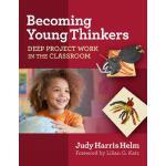 【预订】Becoming Young Thinkers: Deep Project Work in the Class