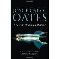 【中商原版】没有影子的人 英文原版 The Man Without a Shadow  Joyce Carol Oates Fourth Estate