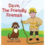【预订】Dave, The Friendly Fireman