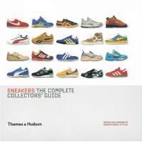Sneakers: The Complete Collectors' Guide 运动鞋:完整的收藏家指南 英文原版