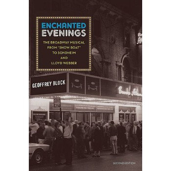 【预订】Enchanted Evenings: The Broadway Musical from 'show Boat' to Sondheim and Lloyd Webber 预订商品,需要1-3个月发货,非质量问题不接受退换货。