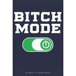 """预订 Bitch Mode On: 6"""" x 9"""" 100 Page Lined Journal [ISBN:9781"""