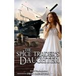 预订 The Spice Trader's Daughter [ISBN:9780615990620]