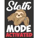 预订 Sloth Mode Activated: Blank Journal With College Ruled L
