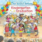 预订 The Night Before Kindergarten Graduation [ISBN:978152479