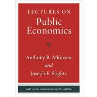 英文原版 公共经济学 新修版 Anthony Atkinson & Joseph E. Stiglitz: Lectur
