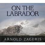 预订 On the Labrador [ISBN:9781554552443]