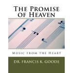 预订 The Promise of Heaven: Music from the Heart [ISBN:978151