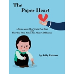 预订 The Paper Heart: A Story About How Words Can Hurt and Ho