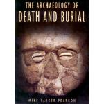 【预订】The Archaeology of Death and Burial