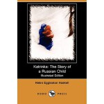 预订 Katrinka: The Story of a Russian Child (Illustrated Edit