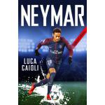 预订 Neymar - 2019 Updated Edition: The Unstoppable Rise of P