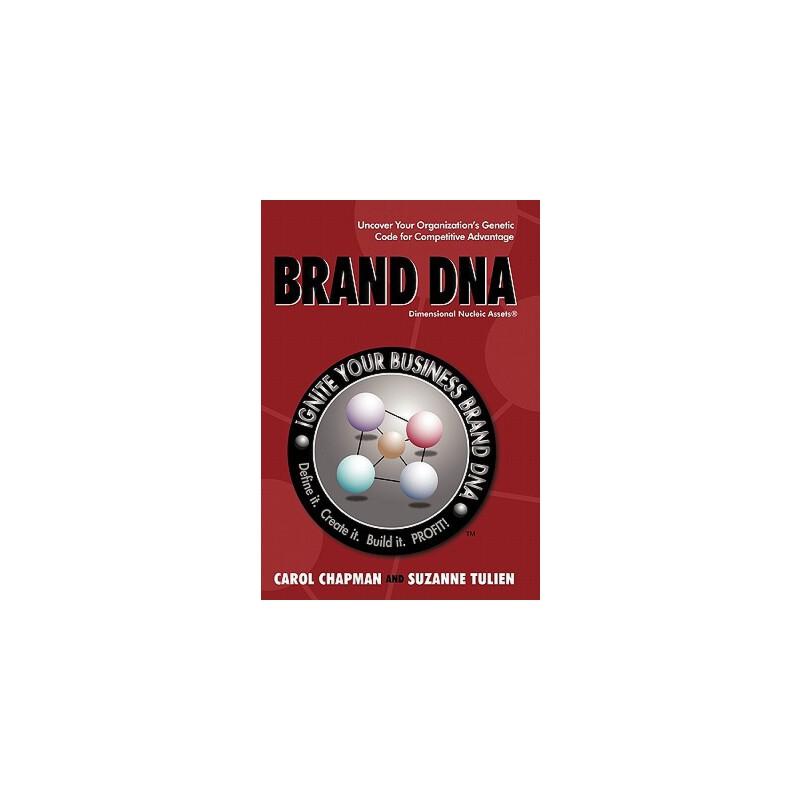 【预订】Brand DNA: Uncover Your Organization's Genetic Code for Competitive Advantage 预订商品,需要1-3个月发货,非质量问题不接受退换货。