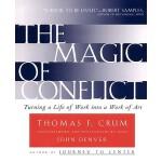 【预订】The Magic of Conflict: Turning a Life of Work Into a Wo
