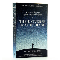 极简宇宙史 英文原版The Universe in Your Hand : A Journey Through Space, Time and Beyond Christophe Galfard