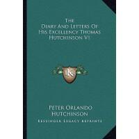 【预订】The Diary and Letters of His Excellency Thomas Hutchins