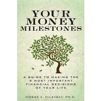【中商原版】一生中与花钱有关的重要决定 英文原版 Your Money Milestones Moshe A. Mil