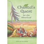 预订 Chantel's Quest for the Silver Leaf [ISBN:9781897476437]