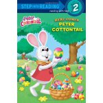 Step Into Reading Level 2: Here Comes Peter Cottontail ISBN