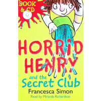 Horrid Henry And The Secret Club (Main Readers, Book/CD ) 淘