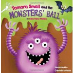 Tamara Small and the Monster's Ball ISBN:9781848861008
