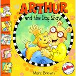 Arthur and the Dog Show 宠物狗大赛(亚瑟小子图画故事书) ISBN 0316057745