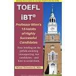 Professor Winn's 15 Habits of Highly Successful TOEFL iBT? Candidates
