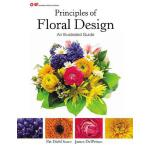 预订 Principles of Floral Design: An Illustrated Guide [ISBN: