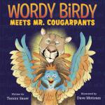 预订 Wordy Birdy Meets Mr. Cougarpants [ISBN:9781524719319]