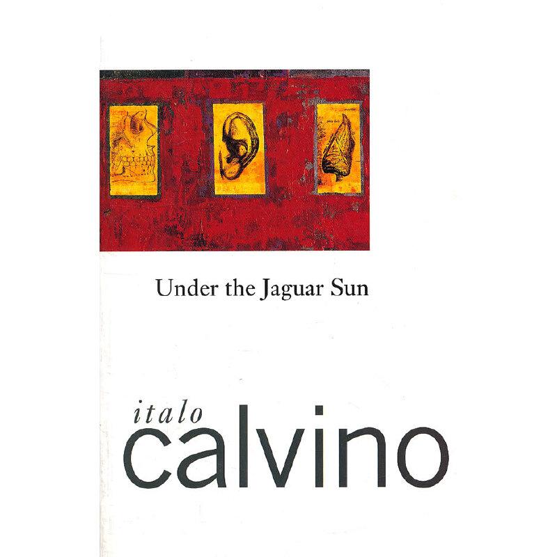 Under the Jaguar Sun(ISBN=9780156927949) 英文原版