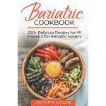 预订 Bariatric Cookbook: 250+ Delicious Recipes for All Stage