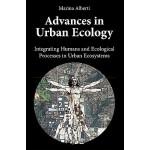 【预订】Advances in Urban Ecology: Integrating Humans and Ecolo