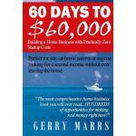 【预订】60 Days to $60,000: Building a Home Business with Pract