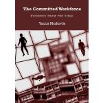 预订 The Committed Workforce: Evidence from the Field [ISBN:9